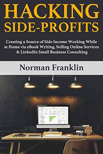 Hacking Side Profits: (simple ways to ma...