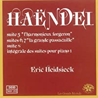 Haendel: Suite No. 5, 6,7, 8 - Eric Heidsieck