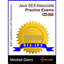 OCAJP Oracle Certified Associate Java SE 8 Programmer Practice Exams
