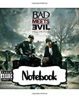 "Notebook: Bad Meets Evil American Hip Hop Duo Royce Da 5'9"" (Bad) And Eminem (Evil), (Workbook and Handbook), Workbook for Teens & Children, Man, Woman Paper 7.5 x 9.25 Inches 110 Pages"