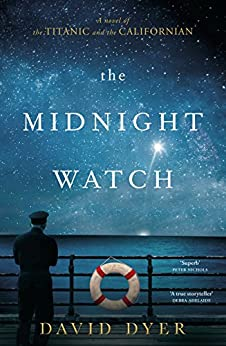 The Midnight Watch by [Dyer, David]