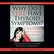 Why Do I Still Have Thyroid Symptoms?: When My Lab Tests Are Normal