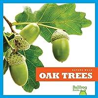 Oak Trees (Nature Walk)
