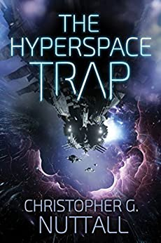 The Hyperspace Trap by [Nuttall, Christopher]