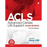 Advanced Cardiac Life Support (ACLS) (English Edition)