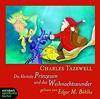 Die kleinste Prinzessin und das Weihnachtswunder: Zwei Geschichten