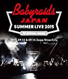 ベイビーレイズJAPAN SUMMER LIVE 2015(2015.09.12 & 09.13 at Zepp DiverCity)