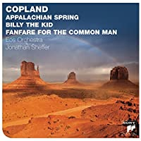 Copland: Appalachian Spring Billy the Kid Fanfare