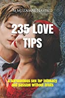 235 LOVE TIPS: A harmonious sex for intimacy and passion without limits