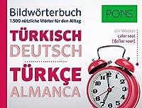 PONS Bildwoerterbuch Tuerkisch: 1.500 nuetzliche Woerter fuer den Alltag