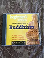 Beginner's Guide to Buddhism