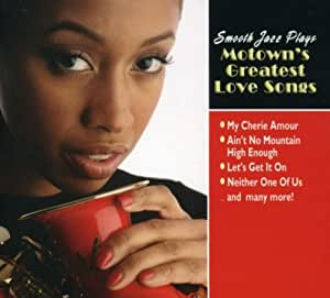 Smooth Jazz Plays Motown's Greatest Love