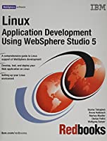 Linux Application Development Using Websphere Studio 5