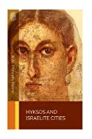 Hyksos and Israelite Cities [並行輸入品]