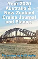 Your 2020 Australia and New Zealand Cruise Journal and Planner: A complete, handbag size publication for cruises up to 21 nights - design 2