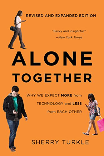amazon alone together why we expect more from technology and less