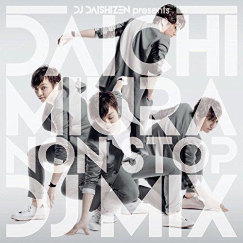 DJ大自然 Presents 三浦大知 NON STOP D...