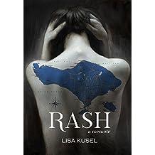 Rash: A Memoir