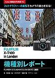 Foton機種別作例集192 フォトグラファーの実写でカメラの実力を知る! FUJIFILM X-T100 in London 機種別レポート: FUJINON XC15-45mmF3.5-5.6 OIS PZで撮影