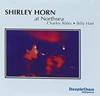 At Northsea by Shirley Horn (1996-01-23)