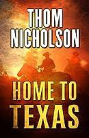 Home to Texas (Thorndike Press large print western)