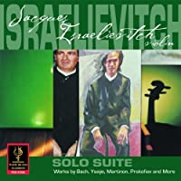 Jacques Isralievitch: Solo Suite by Isralievitch (2012-02-28)