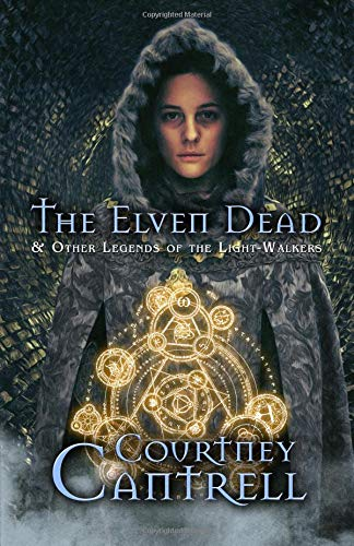 The Elven Dead: and Other Lege...