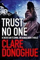 Trust No One (Detective Jane Bennett and Mike Lockyer)