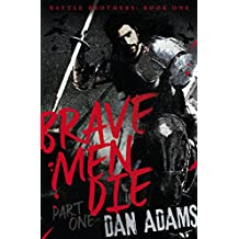 Brave Men Die: Part 1 of 3