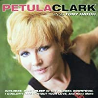 Sings Tony Hatch by Petula Clark (1998-02-01)