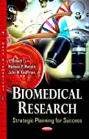 Biomedical Research: Strategic Planning for Success