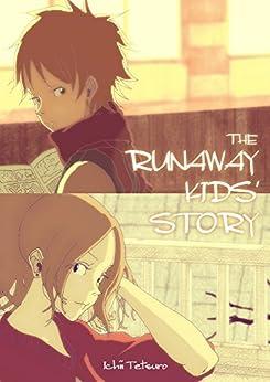 [Ichii Tetsuro]のTHE RUNAWAY KIDS' STORY
