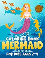 Mermaid Coloring Book for Kids Ages 2-4: Coloring Books For Kids And Adults