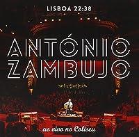 Lisboa 22:38-Ao Vivo No C by Antonio Zambujo
