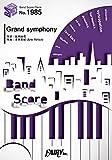 バンドスコアピースBP1985 Grand symphony/佐咲紗花 ~『ガールズ&パンツァー 最終章』OP主題歌 (BAND SCORE PIECE)
