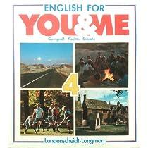 English for You and Me IV. Ausgabe AHS. Schuelerbuch. Sprachlehrwerk fuer Oesterreich