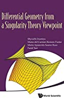 Differential Geometry from Singularity Theory Viewpoint