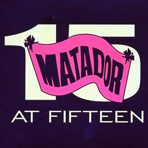 Matador at Fifteen (W/Dvd) (Dig)
