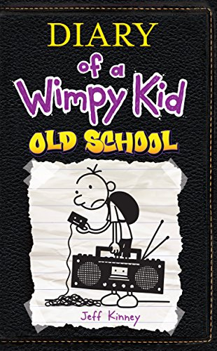 Old School (Diary of a Wimpy Kid)