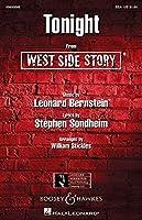 Leonard Bernstein: Tonight (West Side Story) - SSA/レナード・バーンスタイン: トゥナイト (ウエスト・サイド物語) - 女声三部合唱. For 合唱, 女声三部合唱(SSA), ピアノ伴奏