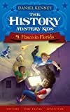 The History Mystery Kids 1: Fiasco in Florida (A time travel adventure for children ages 9-12) (English Edition)