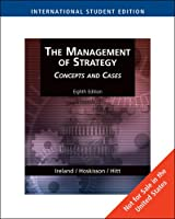 The Management of Strategy: Concepts and Cases