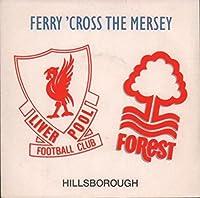 Ferry 'Cross The Mersey - Hillsborough + Sleeve