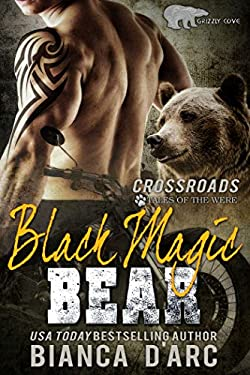 Black Magic Bear: Tales of the Were (Grizzly Cove Book 16)