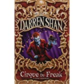 Cirque du Freak (the Saga of Darren Shan, Book 1) (The Saga of Darren Shan No.1)