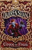 Cirque Du Freak (The Saga of Darren Shan No.1)