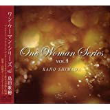 One Woman Series vol.1