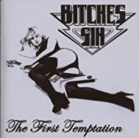 First Temptation by Bitches Sin