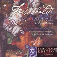 Frescobaldi 'Fiori Musicali Venice 1635'- Three Organ Masses: Messa Della Domenica / Messa De by VARIOUS ARTISTS