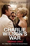 Charlie Wilson's War: The Extraordinary Story of How the Wildest Man in Congress and a Rogue CIA Agent Changed the History of Our Times 画像